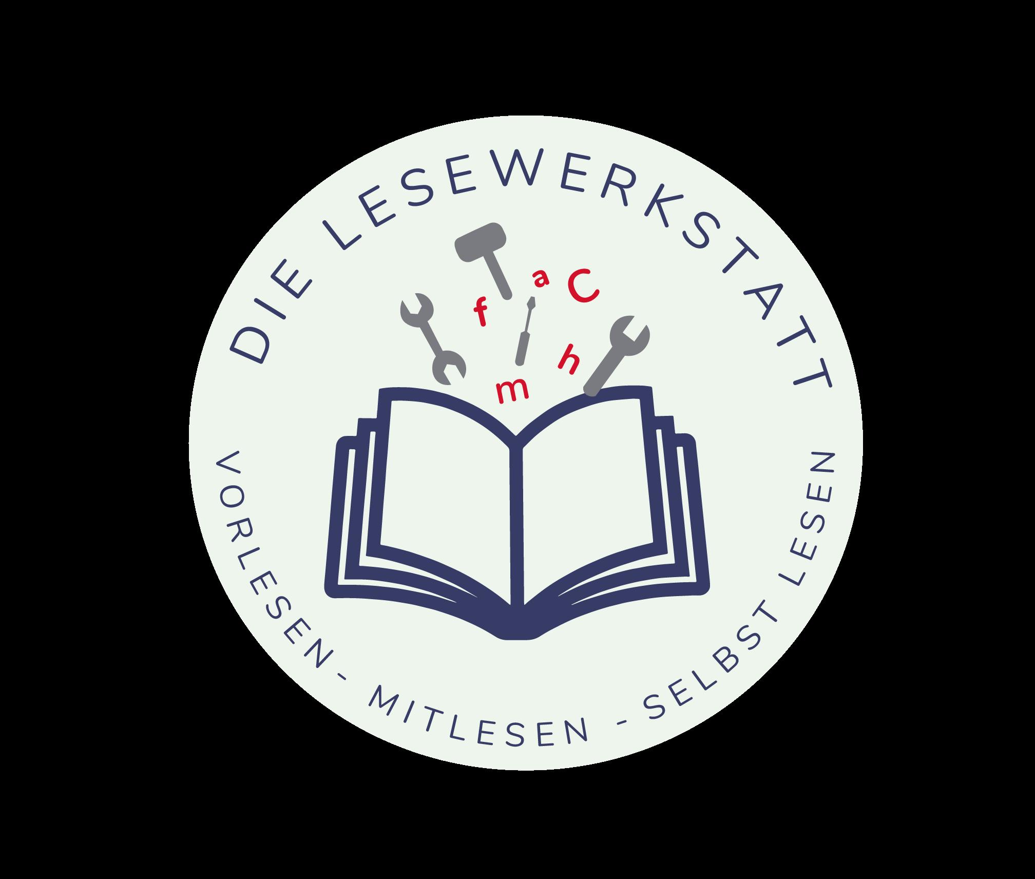 """Das Logo der Lesewerkstatt ist rund und beinhaltet ein Buch, aus dem Werkzeuge wie Hammer und Zange sowie Buchstaben herauskommen. Um das Symbol herum steht """"Die Lesewerkstatt - vorlesen, mitlesen, selbst lesen""""."""